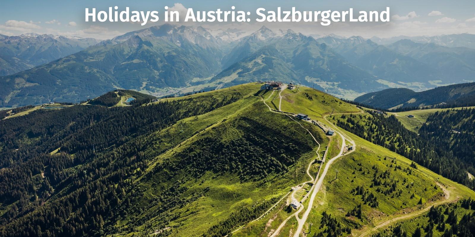 Summer in Austria: SalzburgerLand