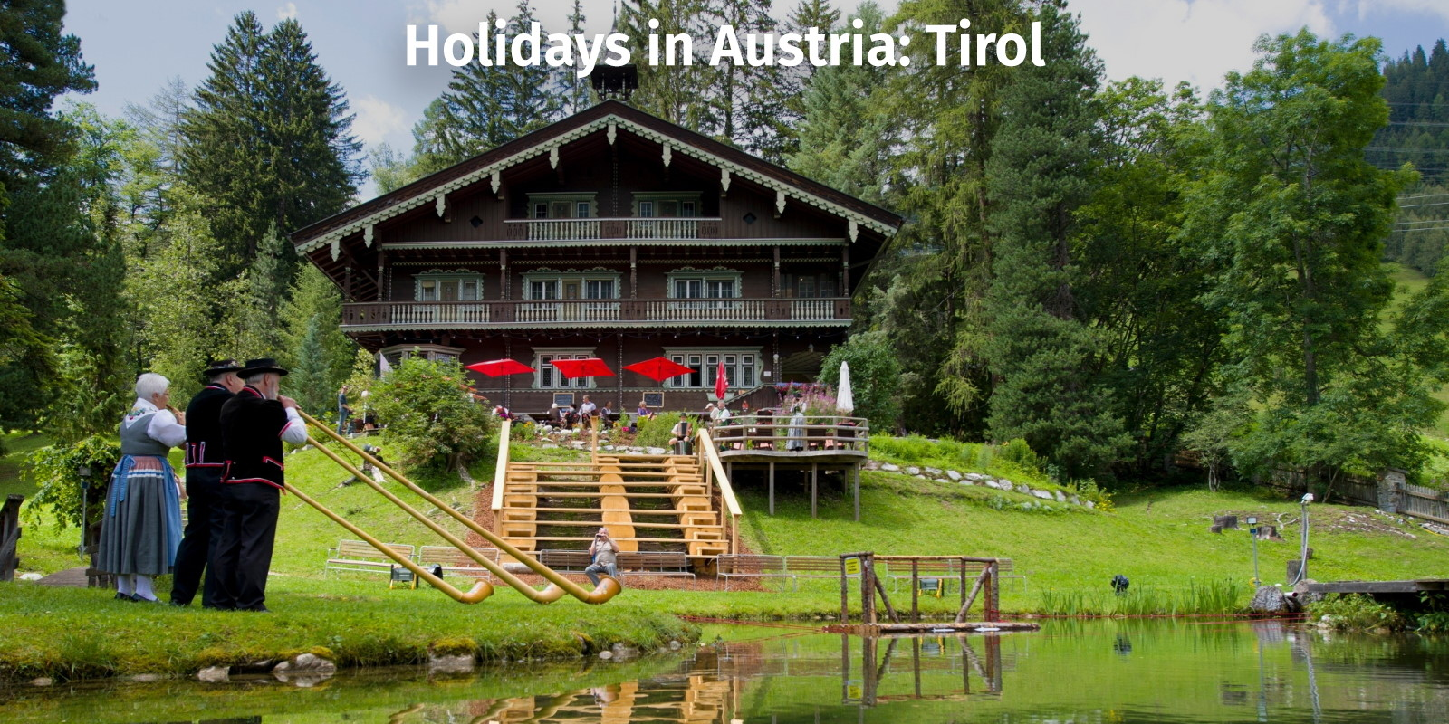 Summer in Austria: Tirol